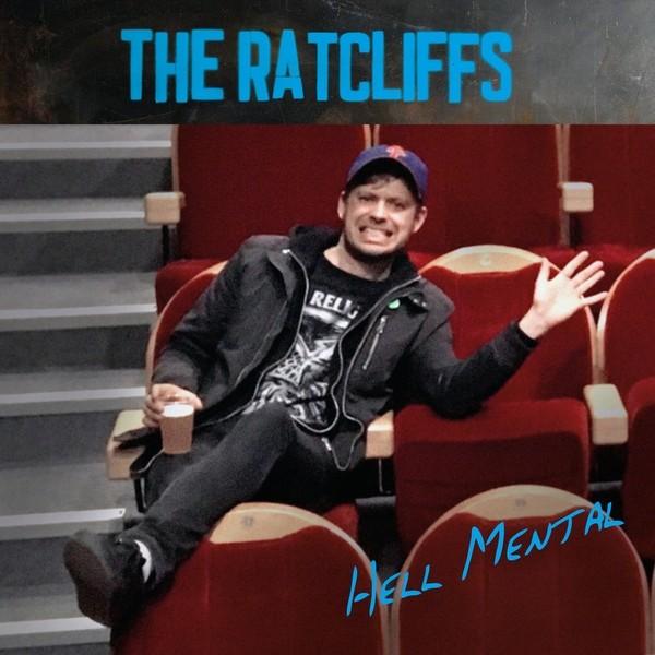 """RATCLIFFS, THE - HELL MENTAL 12""""LP lim.300"""