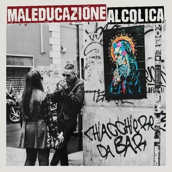 """Maleducazione Alcolica - Chiacchiere Da Bar 12""""LP"""
