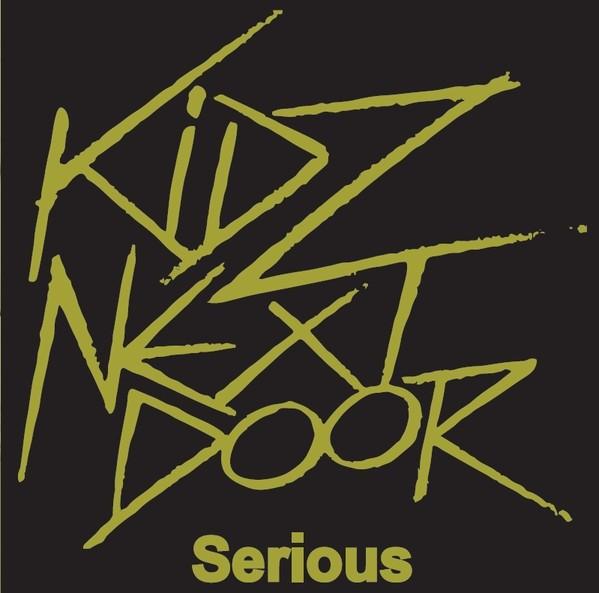 """Kidz Next Door - Serious / I'm Alright Jack by Kidz Next Door 7""""EP"""