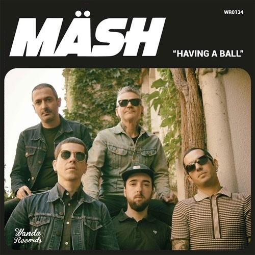 """Mäsh - Having A Ball 7""""EP"""