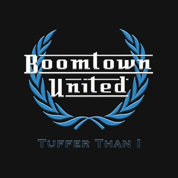"Boomtown United - Tuffer Than I - 12""LP"
