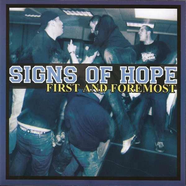 """Signs Of Hope - First And Foremost 7""""EP lim. 200 white"""