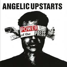 Angelic Upstarts - Power Of The Press CD