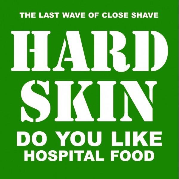 """Hard Skin - Do You Like Hospital Food 12""""LP"""