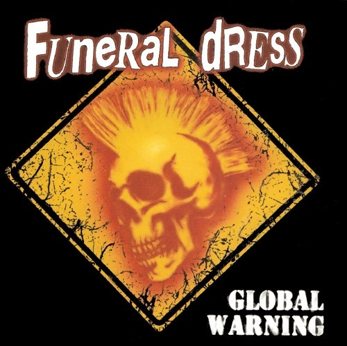 Funeral Dress - Global Warning CD