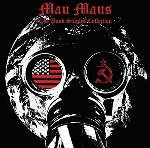 Mau Maus - The Punk Singles Collection CD