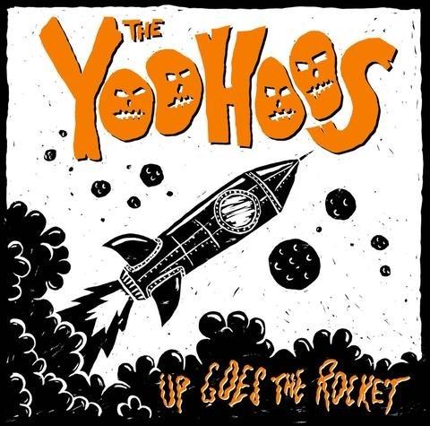 "YOOHOOS, THE - UP GOES THE ROCKET 12""LP lim. 300"