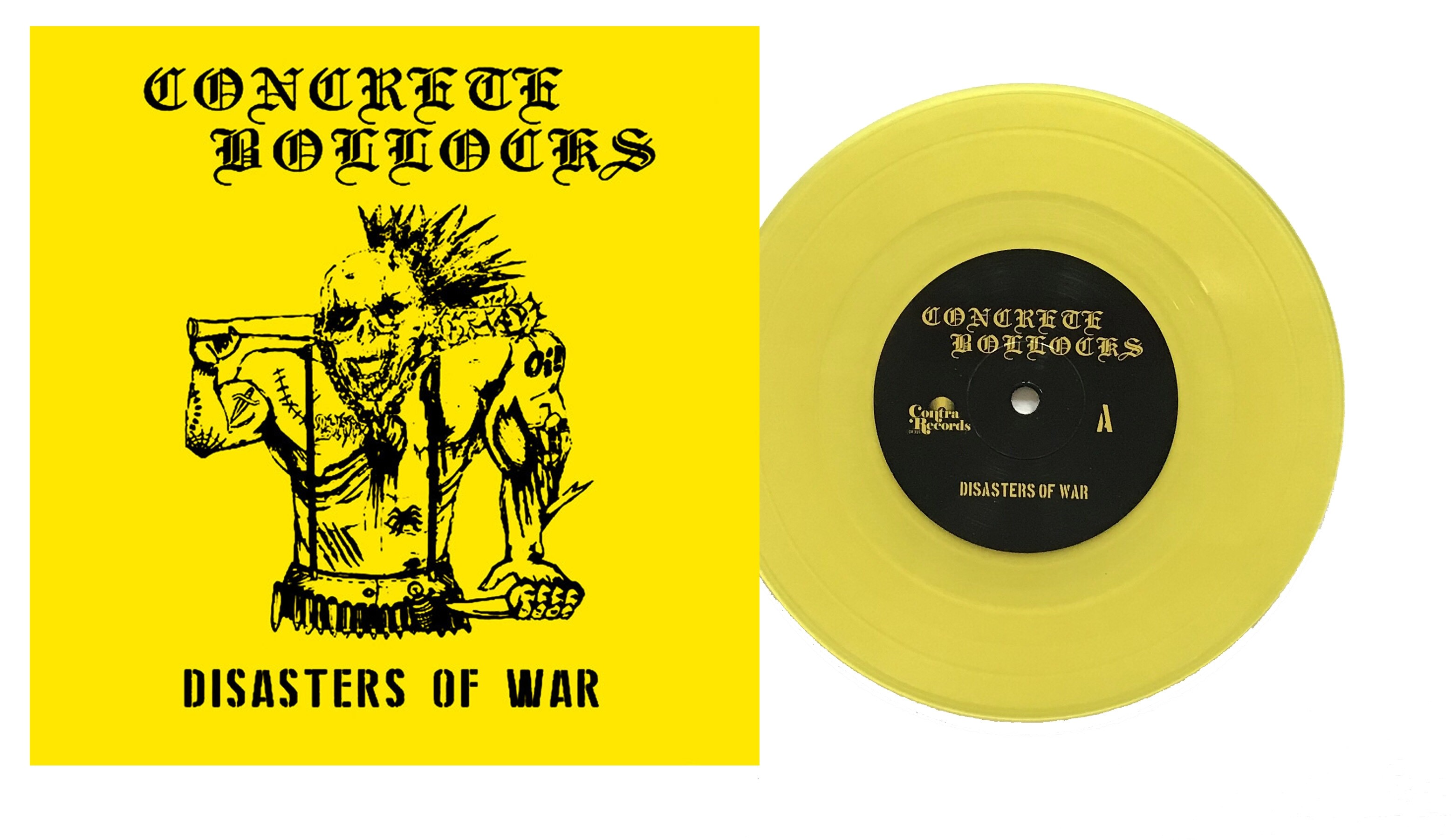 """Concrete Bollocks - """"Disasters of War"""" - 7""""EP lim. 100 yellow"""