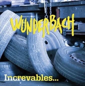 "WUNDERBACH ""Increvables"" 12""LP"