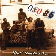 """Oxo 86 - Heut' Trinken Wir... 12""""LP"""