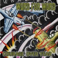 """Word for Word - Courage over fear  7""""EP lim.172 White"""