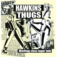 """Hawkins Thugs -""""Working class Lager Lads"""" - lim.100 black 7""""EP"""
