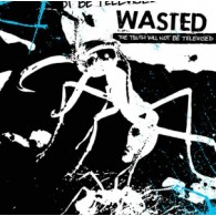 """WASTED-the truth will not be televised 12""""LP"""
