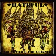 Hateful -Soundtrack For A Sinner Digipack-CD