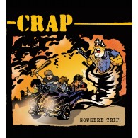 "CRAP - Nowhere Trip - 12""LP lim.150Yellow (Contra Records edt.)"