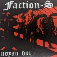 "Faction-S - ""Noyau Dur"" 7""EP 2nd press"