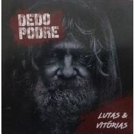 Dedo Podre - Lutas & Vitórias CD