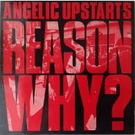 Angelic Upstarts - Reason Why? CD