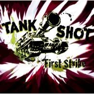 """Tank Shot - First Strike  12""""LP lim.500 splatter"""
