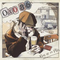 Oxo 86 - Rien Ne Va Plus - Digipack CD