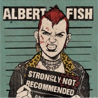 """Albert Fish - """"Strongly Not Recommended"""" - 12""""LP lim.200"""