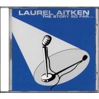 Laurel Aitken – The Story So Far... - CD