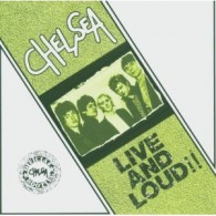 Chelsea - Live And Loud!! CD