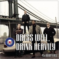 """45 Adapters-Dress Well,Drink Heavily 7""""EP 3rd press lim.250wh/ox"""