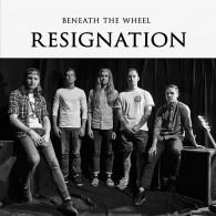 """Beneath The Wheel - Resignation 7""""EP"""