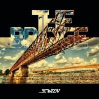 """The Bridge -  ... Between - 7""""EP"""