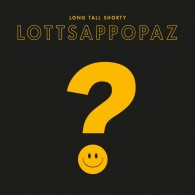 "Long Tall Shorty - LOTTSAPPOPAZ 12""LP"