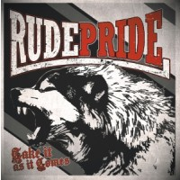 "Rude Pride - Take it as it comes 12""GF-LP lim. solid Black"