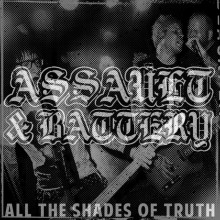 Assault & Battery - All the shades of truth - Digipack-CD