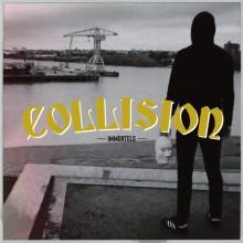 "Collision - Immortels 7""EP"