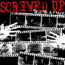 "Screwed Up ‎- Skate Attack 12""LP"
