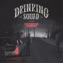 "Drinking Squad - ""Destination Unknown"" 12""LP"