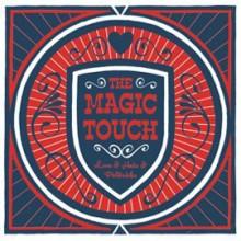 Magic Touch - Love & Hate & Politrics LP