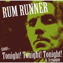 "Rum Runner - sings ...Tonight! Tonight! 7""EP lim. Black"