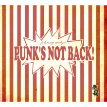 Johnny Wolga - Punk's not back CD (Digipack)