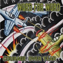 "Word for Word - Courage over fear  7""EP lim.172 White"