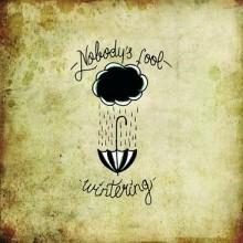 Nobody´s Fool – Wintering - LP (lim. 320)