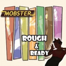 Mobster - Rough & Ready - CD