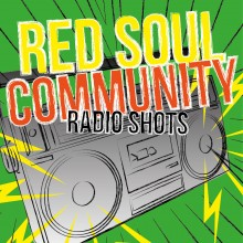 "Red Soul Community - Radio Shots - EP 7""EP"