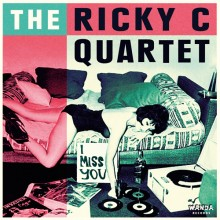 "Ricky C Quartet, The - I Miss You 7""EP - lim.200 black"
