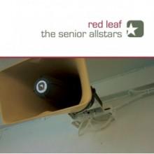 The Senior Allstars - Red Leaf - LP