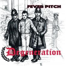 "DEGENERATION - FEVER PITCH 7""EP, lim. 100 black"
