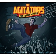 AGITATORS ,THE- TIME TO TAKE A STAND - CD Digipack