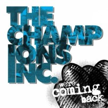 """Champions Inc., The -""""We're Coming Back""""- 7""""EP,lim.black100"""