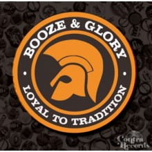 Booze & Glory - Loyal to Tradition -Button 25mm