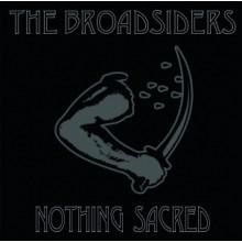 """BROADSIDERS - NOTHING SACRED 7"""" EP, lim.100 black"""